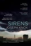"""""""Sirens"""" av Joseph Knox"""