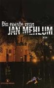 """""""Din eneste venn - kriminalroman"""" av Jan Mehlum"""