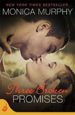 """Three Broken Promises - One Week Girlfriend Book 3"" av Monica Murphy"