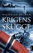 """""""Krigens skugge roman"""" av Ragnhild Kolden"""