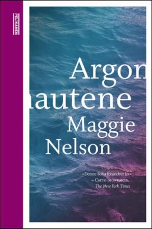 """""""Argonautene"""" av Maggie Nelson"""