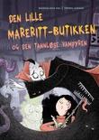 """""""Den lille mareritt-butikken og den tannløse vampyren"""" av Magdalena Hai"""