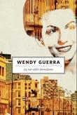 """""""Jeg var aldri førstedame"""" av Wendy Guerra"""