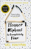 """Eleanor Oliphant is completely fine"" av Gail Honeyman"