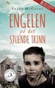 """""""Engelen på det sjuende trinn - en irsk barndom"""" av Frank McCourt"""