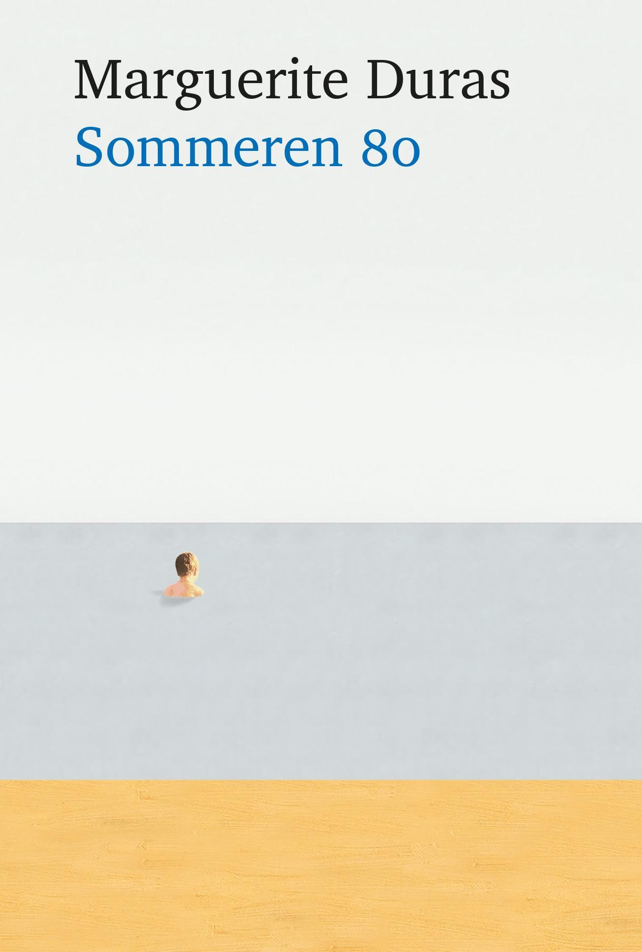 """""""Sommeren 80"""" av Marguerite Duras"""