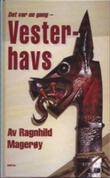 """""""Vesterhavs - det var en gang"""" av Ragnhild Magerøy"""