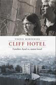 """""""Cliff Hotel - familien Ayad vs. staten Israel"""" av Yngvil Mortensen"""
