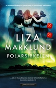 """Polarsirkelen"" av Liza Marklund"