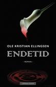 """""""Endetid"""" av Ole Kristian Ellingsen"""