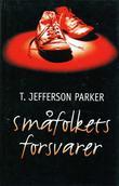 """""""Småfolkets forsvarer"""" av T. Jefferson Parker"""