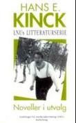 """""""Noveller i utvalg"""" av Hans E. Kinck"""