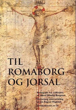 """""""Til Romaborg og Jorsal - reiseguide frå 1100-talet"""" av Nikolás Bergsson"""