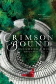 """Crimson Bound"" av Rosamund Hodge"