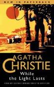 """While the lights last - and other stories"" av Agatha Christie"