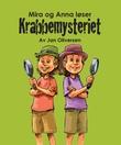 """""""Mira og Anna løser krabbemysteriet"""" av Jan Oliversen"""