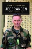 """""""Jegerånden å lede i fred, krise og krig"""" av Eirik Johan Kristoffersen"""