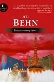 """""""Entusiasme og raseri - roman"""" av Ari Behn"""