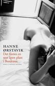 """""""Det finnes en stor åpen plass i Bordeaux"""" av Hanne Ørstavik"""