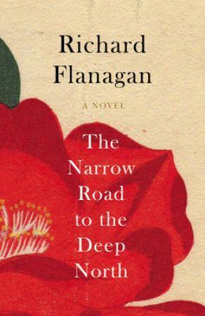 """The narrow road to the deep north"" av Richard Flanagan"