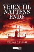 """""""Veien til nattens ende"""" av Gunnar F. Klinge"""