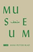 """""""Museum"""" av Hans Petter Blad"""