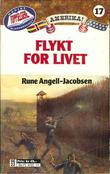 """Flykt for livet"" av Rune Angell-Jacobsen"