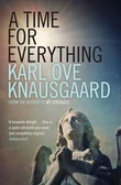 """A time for everything"" av Karl Ove Knausgård"