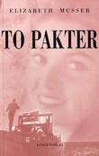 """""""To pakter"""" av Elizabeth Musser"""