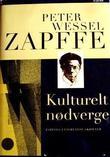 """""""Kulturelt nødverge Zapffes etterlatte skrifter"""" av Peter Wessel Zapffe"""
