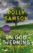 """""""En god gjerning en roman"""" av Polly Samson"""