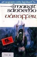 """""""Våroffer"""" av Margit Sandemo"""