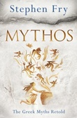 """Mythos - a retelling of the myths of ancient greece"" av Stephen Fry"