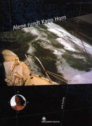 """""""Alene rundt Kapp Horn"""" av Jarle Andhøy"""