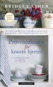 """""""Provence-kuren for knuste hjerter"""" av Asher Bridget"""