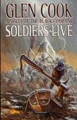 """""""Soldiers Live (Chronicles of The Black Company)"""" av Glen Cook"""