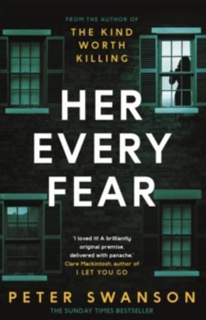 """""""Her every fear"""" av Peter Swanson"""
