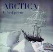 """""""Arctica - utforsk polene"""" av Yves de Chazournes"""