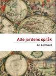 """""""Alle jordens språk"""" av Alf Lombard"""