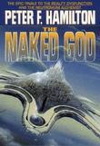 """The naked god - book three of The night's dawn trilogy"" av Peter F. Hamilton"