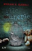"""Lille linerle kriminalroman"" av Myriam H. Bjerkli"