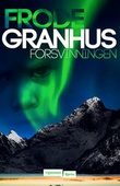 """""""Forsvinningen"""" av Frode Granhus"""