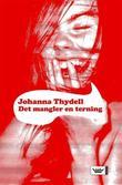 """Det mangler en terning"" av Johanna Thydell"