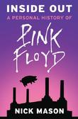 """Inside Out A Personal History of Pink Floyd"" av Nick Mason"