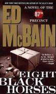 """Eight black horses - a novel of the 87th precinct"" av Ed McBain"