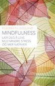 """""""Mindfulness i hverdagen lev livet nå"""" av Rebekka Egeland"""