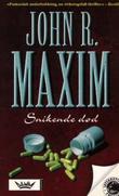 """Snikende død"" av John R. Maxim"