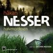 """""""Halvmorderen - en beretning om Adalbert Hanzon i nåtid og fortid, forfattet av ham selv"""" av Håkan Nesser"""
