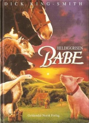 """""""Heldiggrisen Babe"""" av Dick King-Smith"""