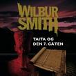 """""""Taita og den 7. gåten"""" av Wilbur Smith"""